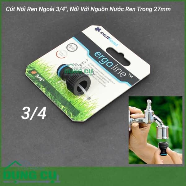 Cút Nối Ren Ngoài Cellfast Ergo 3/4″ Nối Với Ren Trong 27mm
