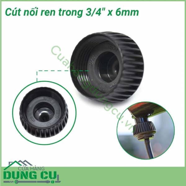 Cút nối ren trong 3/4″x6mm cho ống tưới nhỏ giọt